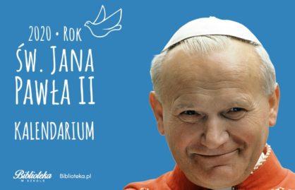 Rok św. Jana Pawła II